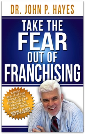 Take the Fear Out of Franchising