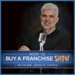 How To Buy A Franchise Show, Podcast